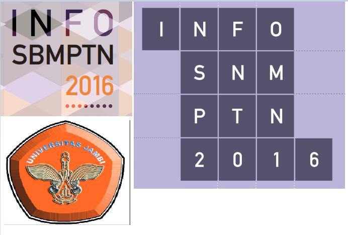 TERBARU! INFO SNMPTN dan SBMPTN 2016 UNIVERSITAS JAMBI, sebarkan........